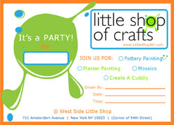 Little Shop Invitations will be emailed to you the day you book your event with us .